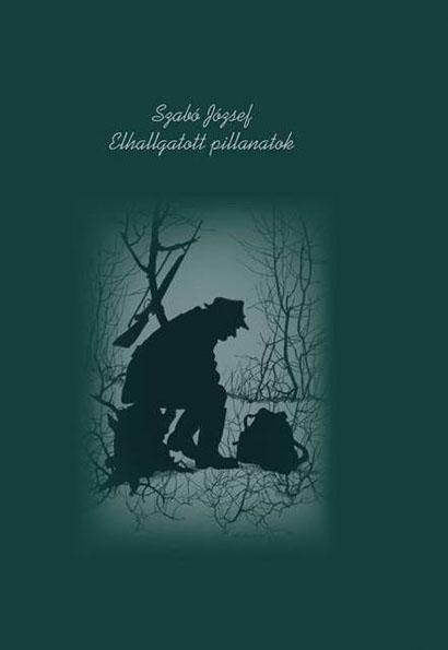 A vadászíró titokzatos történeteit összefoglaló könyve, az Elhallgatott pillanatokról kép. Vadászat, vad, erdő.